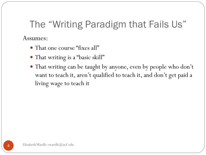 "The ""Writing Paradigm that Fails Us"""