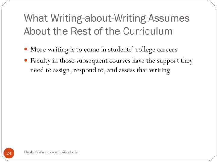 What Writing-about-Writing Assumes About the Rest of the Curriculum