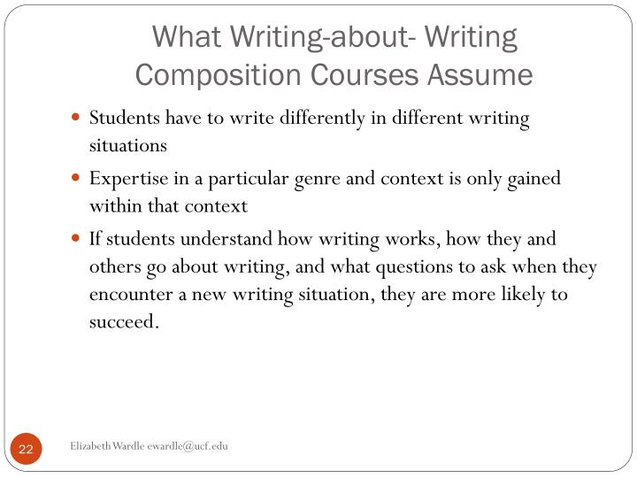 What Writing-about- Writing Composition Courses Assume