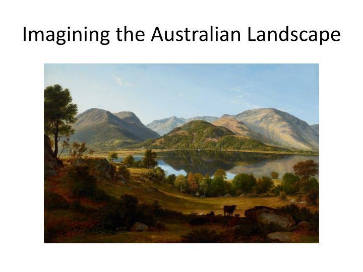 Imagining the australian landscape1