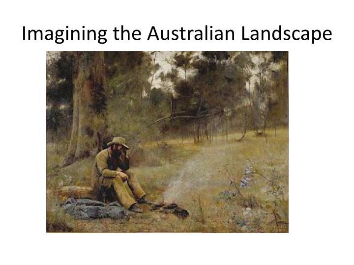 Imagining the Australian Landscape