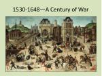 1530 1648 a century of war