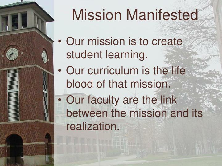 Mission Manifested