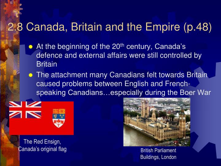 2.8 Canada, Britain and the Empire (p.48)