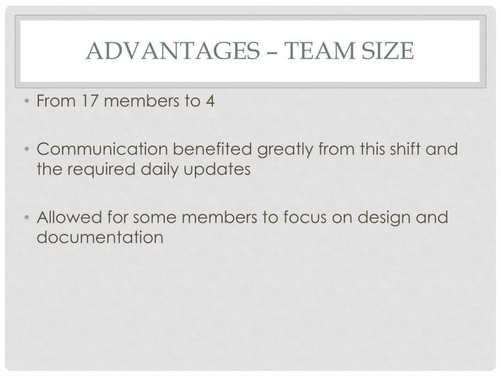 Advantages – Team Size