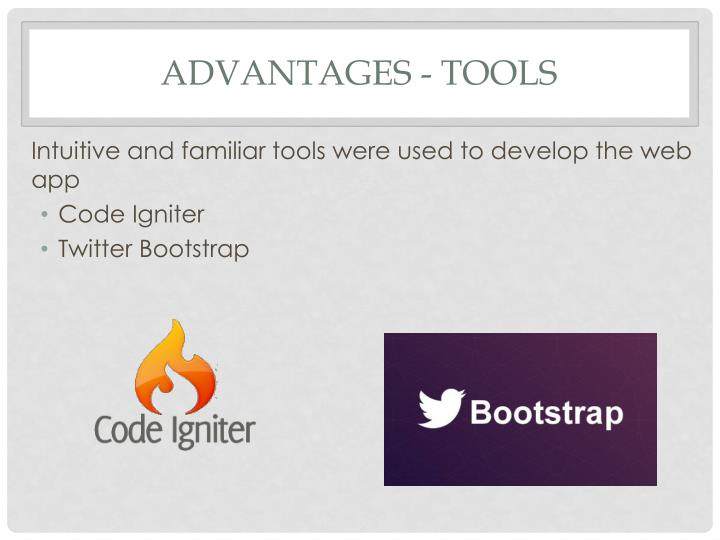 Advantages - Tools