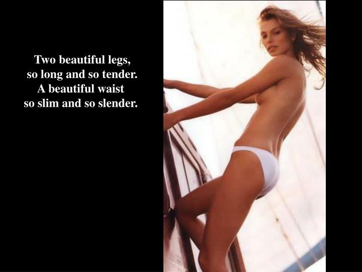 Two beautiful legs,