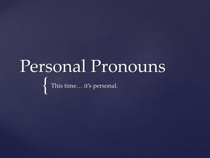 Personal pronouns