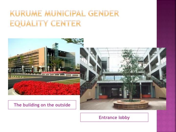 Kurume municipal gender equality center