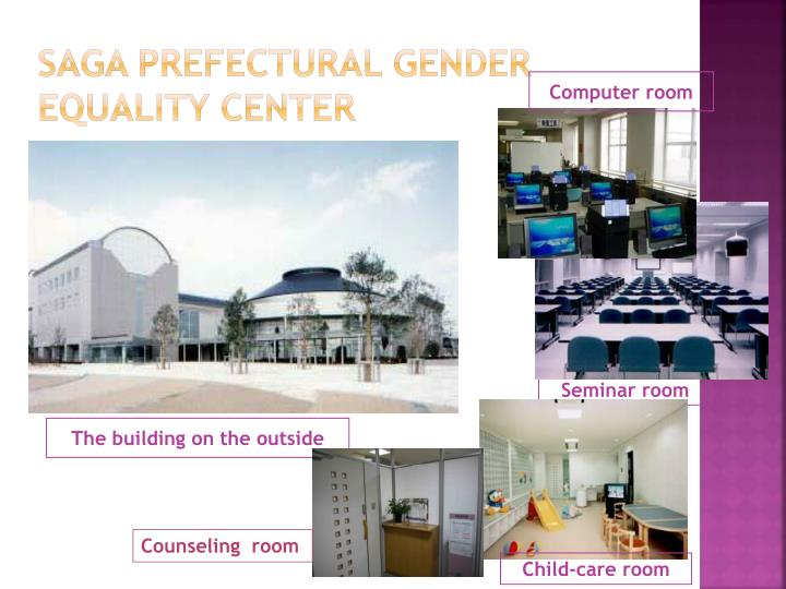 Saga prefectural gender equality center