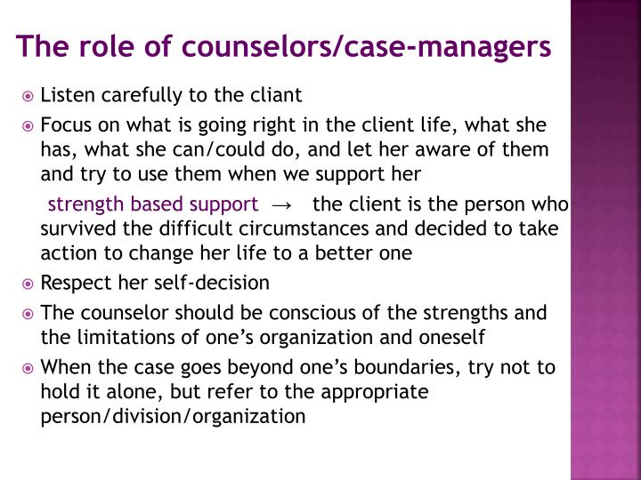 The role of counselors/case-managers