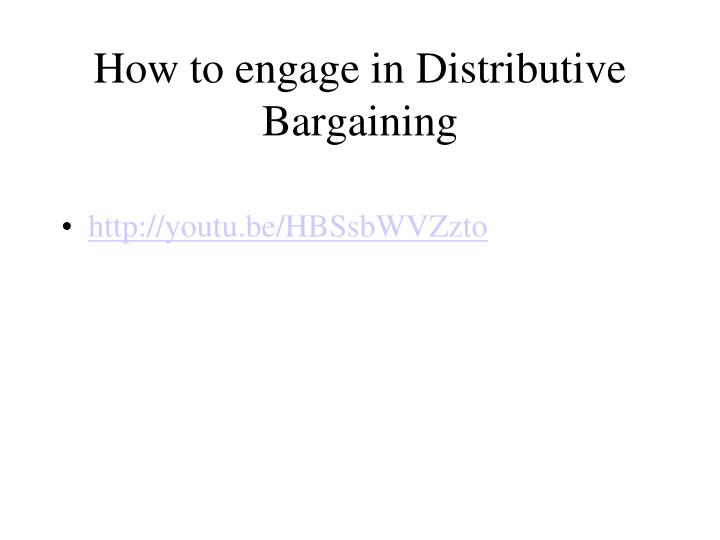 how to engage in distributive bargaining n.