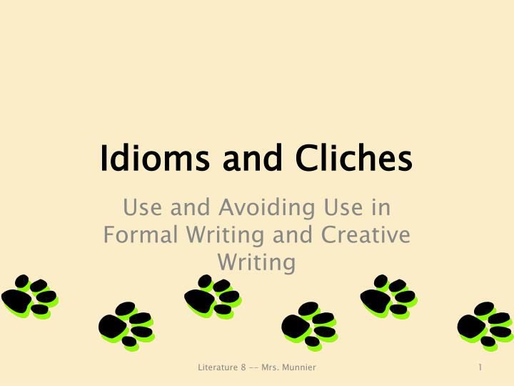 idioms and cliches n.