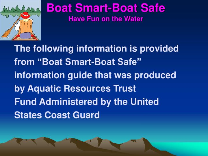 boat smart boat safe have fun on the water n.