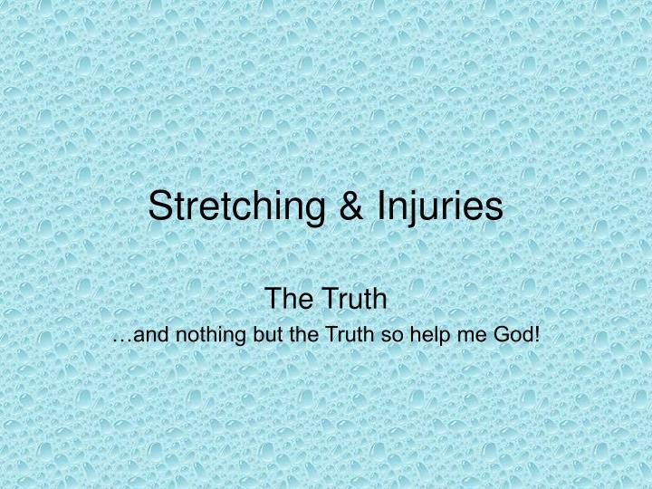 Stretching & Injuries