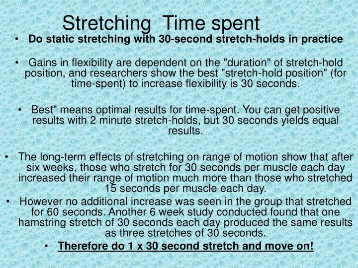 Stretching  Time spent