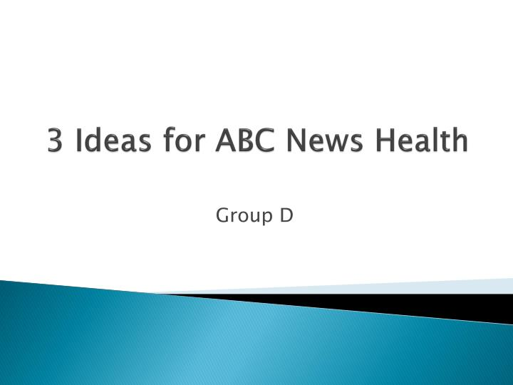 3 ideas for abc news health