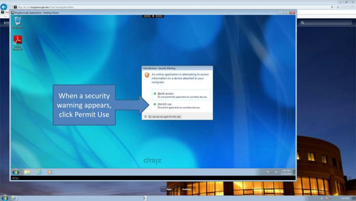 When a security warning appears, click Permit Use