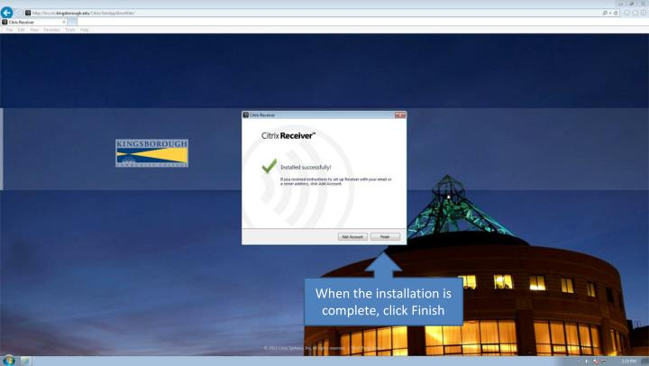When the installation is complete, click Finish