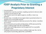fdep analysis prior to granting a proprietary interest