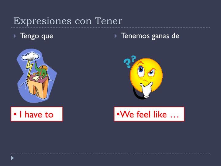Expresiones con Tener