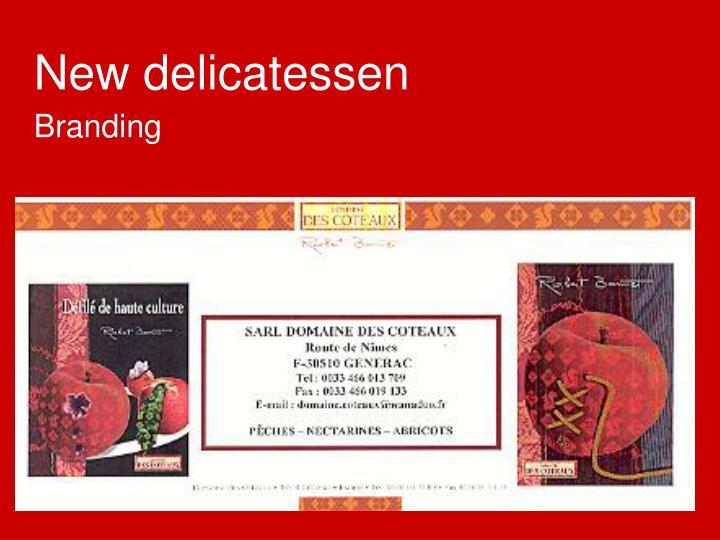 New delicatessen