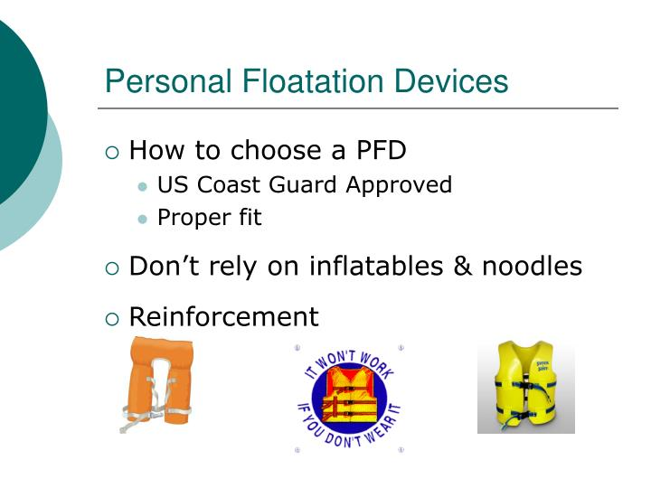 Personal Floatation Devices