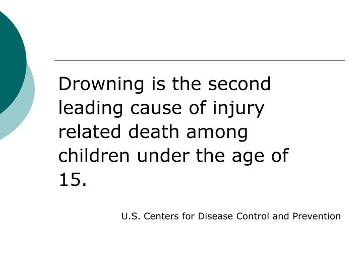 Drowning is the second