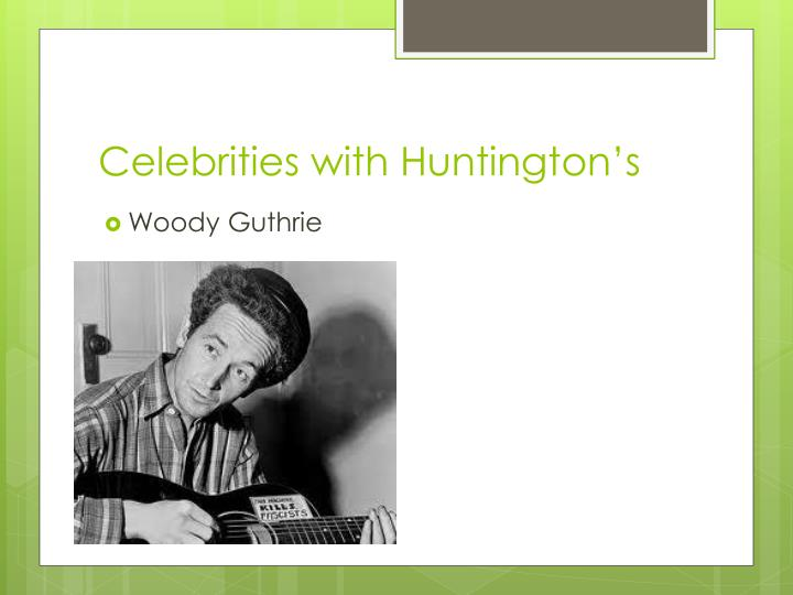 Celebrities with Huntington's
