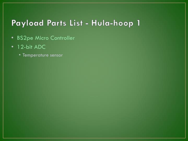 Payload Parts List - Hula-hoop 1