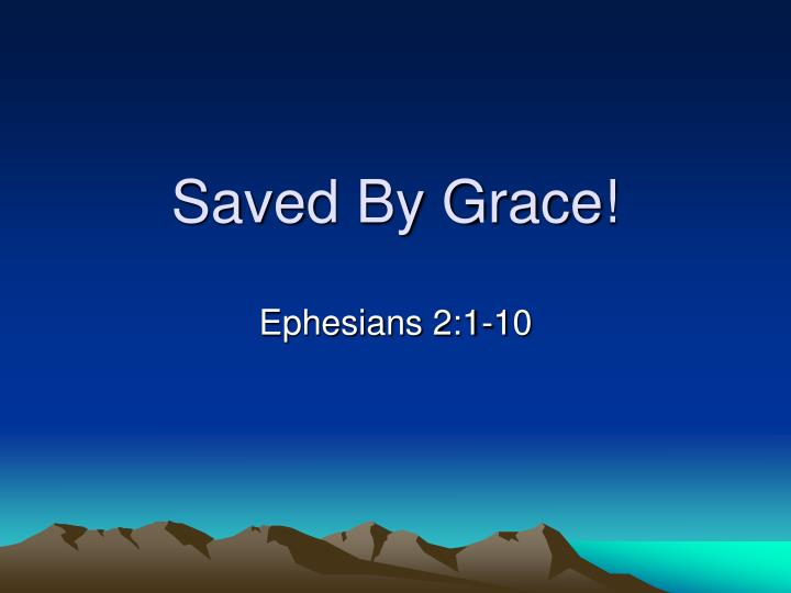 saved by grace n.