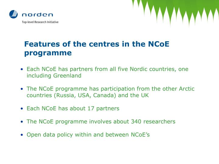 Features of the centres in the NCoE programme
