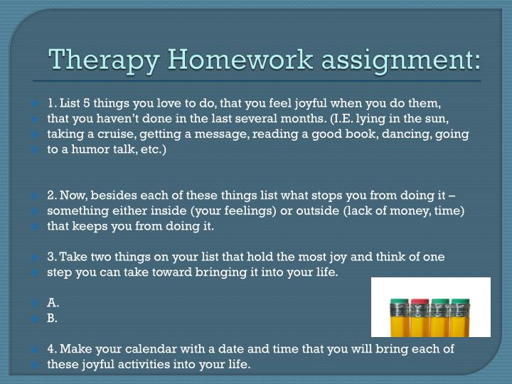 Therapy Homework assignment: