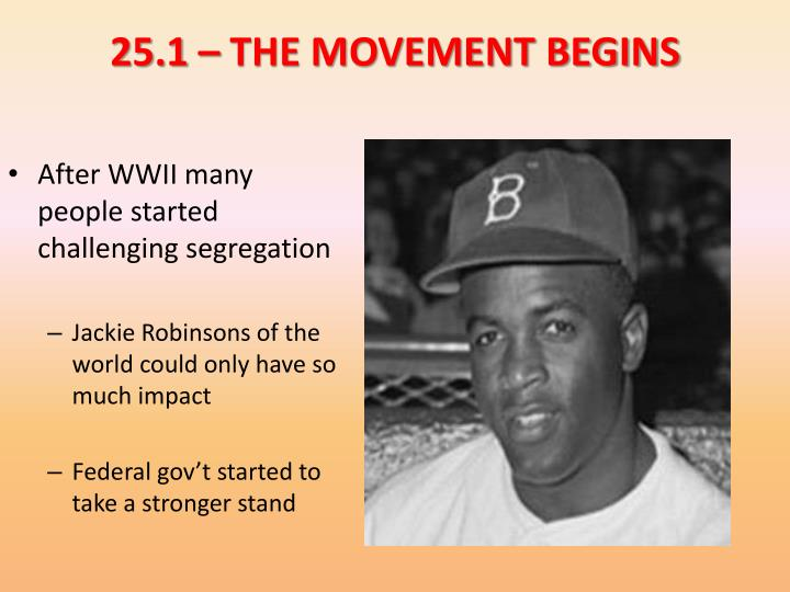 25.1 – THE MOVEMENT BEGINS