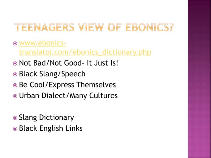 a description of ebonics and whether it is a language or not What's up wif ebonics, y'all richness of such language whether it is known as ebonics, african language systems, pan-african or other description.