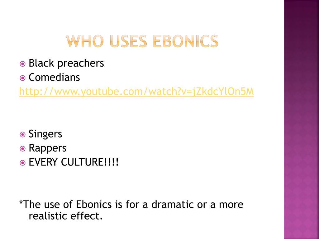 PPT - Ebonics Black English African american Vernacular