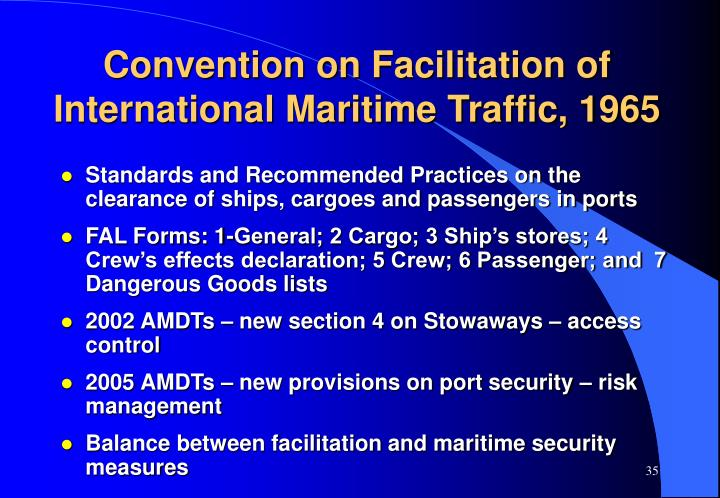 Convention on Facilitation of International Maritime Traffic, 1965