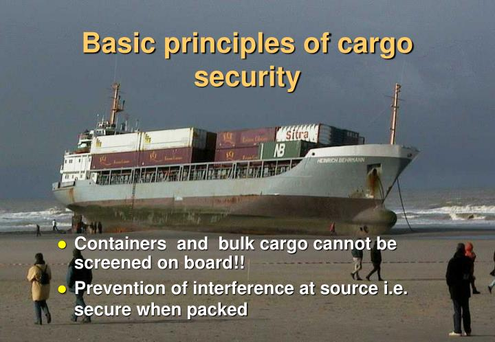 Basic principles of cargo security