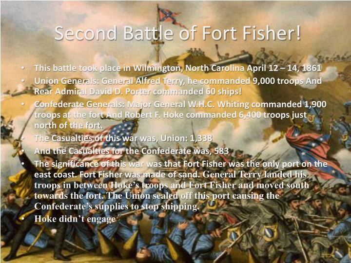 Second Battle of Fort Fisher!