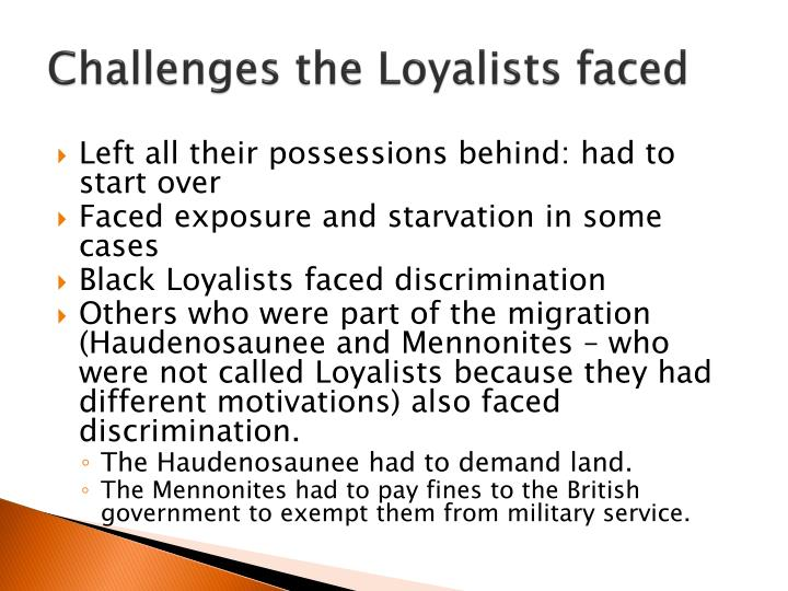 the loyalists and their arrival See more of ms rodgers' history bgcse students on  the arrival of the loyalists brought changes in the government and the social  before their arrival, .