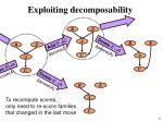 exploiting decomposability