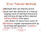 error tolerant methods