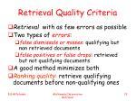 retrieval quality criteria