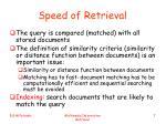 speed of retrieval