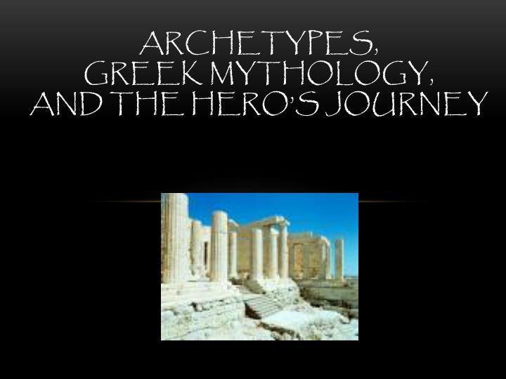 archetypes in mythology Archetypes in myths general mythological symbols and their meanings most of what we call myth was originally speculation in an effort to explain the world and all its dazzling phenomena.
