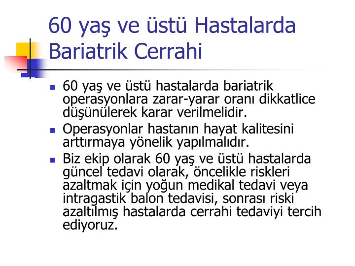 60 yaş ve üstü Hastalarda Bariatrik Cerrahi