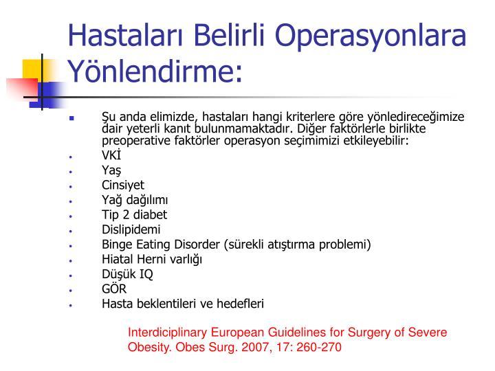 Hastaları Belirli Operasyonlara Yönlendirme: