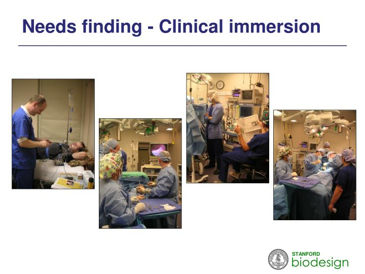 Needs finding - Clinical immersion