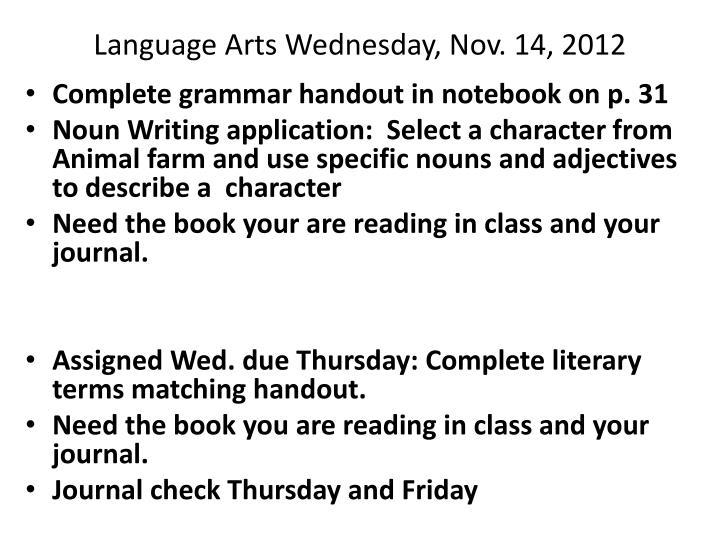 Language Arts Wednesday, Nov. 14, 2012