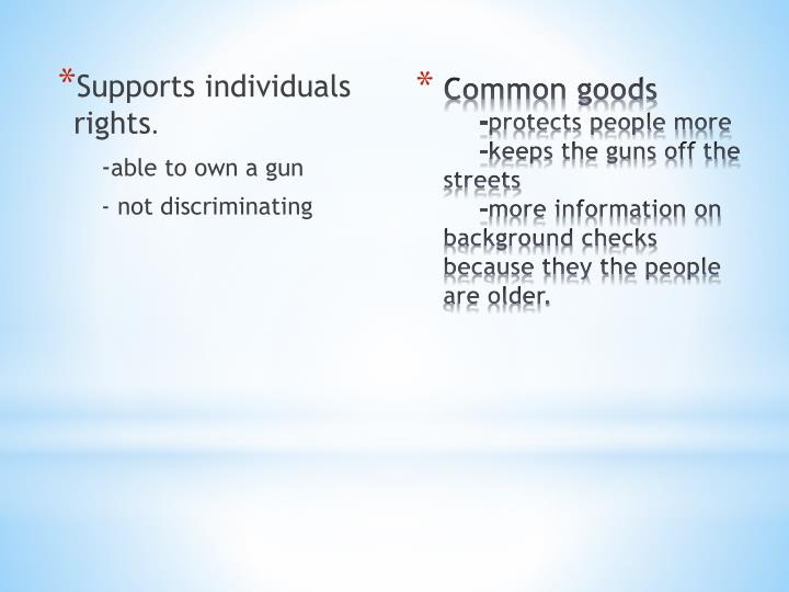 Supports individuals rights